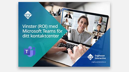 ROI med Microsoft Teams för ditt kontaktcenter